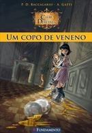 Clube Dos Detetives - Vol 1 - Um Copo De Veneno