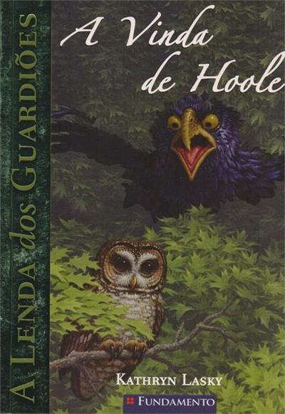 A Lenda Dos Guardioes - Vol 10 - A Vinda De Hoole