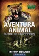 Aventura Animal Entre Os Leopardos