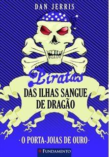 Piratas Das Ilhas Sangue De Dragao 8 - O Porta-Joias De Ouro