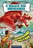 O Resgate Dos Dinossauros 05 - Espinossauro Malvado