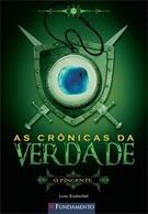 As Cronicas Da Verdade - Vol 02 - O Pingente