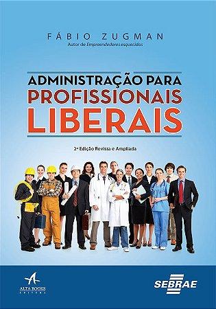 Administracao para profissionais liberais - 02 ed