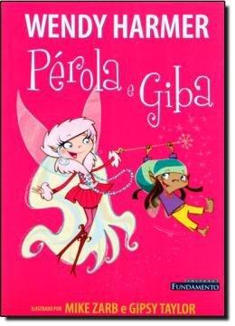 Pérola E Giba - Vol 05