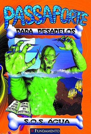 Passaporte Para Pesadelos 4 - S.O.S Agua