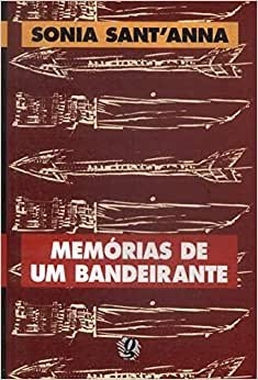 Memorias De Um Bandeirante