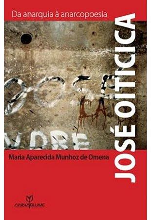 Jose Oticica - Da Anarquia A Anarcopoesia