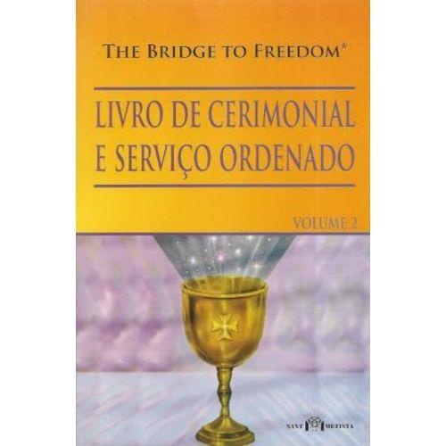 Livro De Cerimonial E Serviço Ordenado - Volume 2