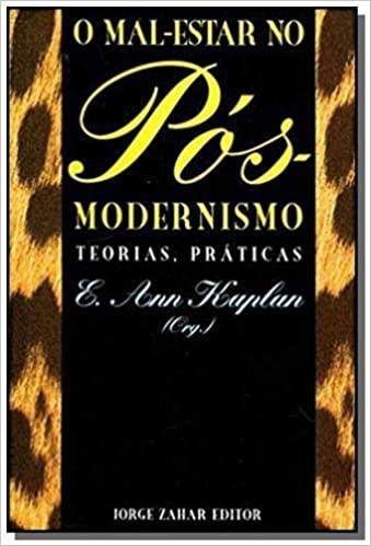 Mal Estar No Pos Modernismo