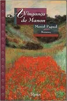 Vingança De Manon, A