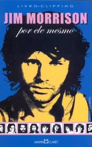 Jim Morrison - Por Ele Mesmo - B -