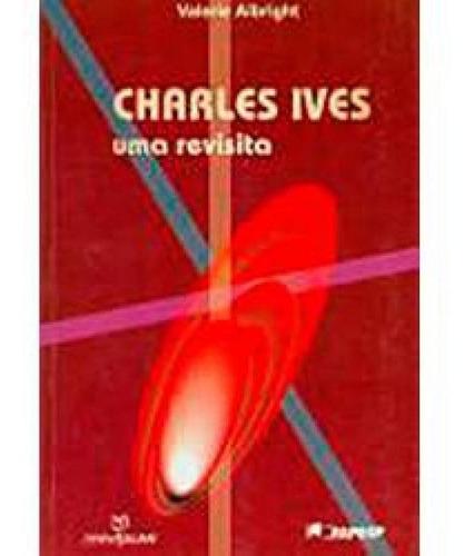 Charles Ives - Uma Revista