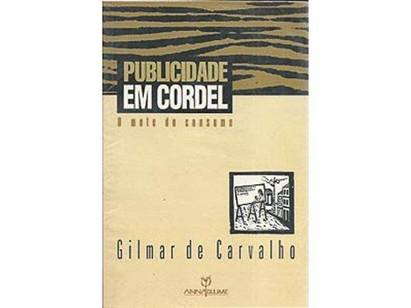 Publicidade Em Cordel - O Mote Do Consumo