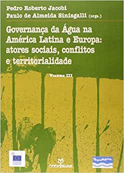Governanca Da Agua Na America Latina E Europa: