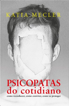 Psicopatas do cotidiano - Edição Slim