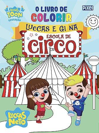 O livro de colorir Luccas e Gi no circo