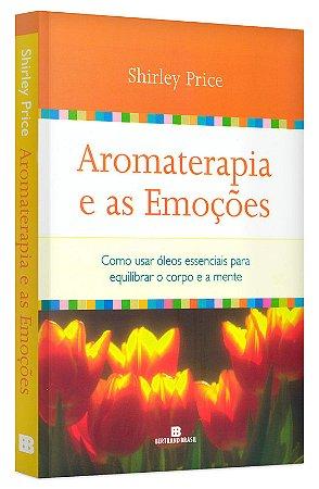 Aromaterapia e as emoções