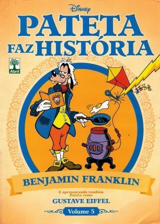 Pateta Faz História - Benjamin Franklin - Volume 5