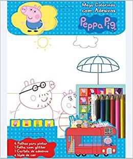 Peppa Pig - Mega colorindo com adesivos