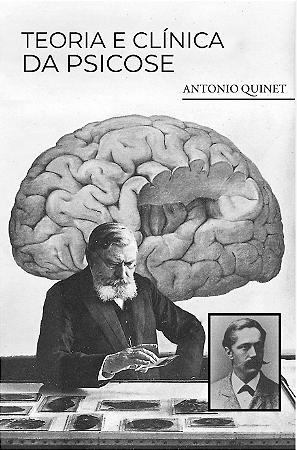 Teoria e Clínica da Psicose