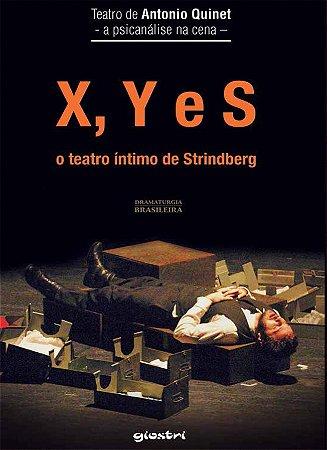 X, Y e S – o teatro íntimo de Strindberg