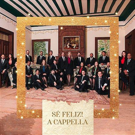Sê Feliz - A Cappella (SINGLE)