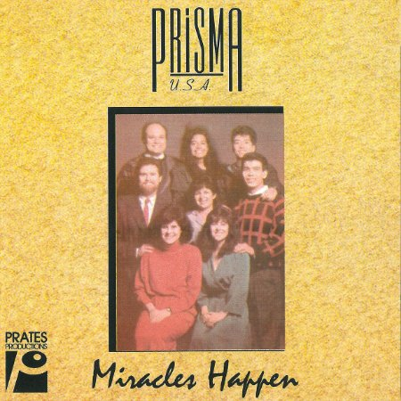 Miracles Happen - Prisma USA