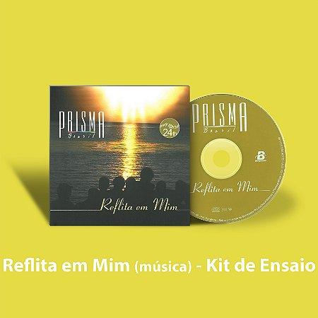 Reflita em Mim - Kit de Ensaio Vocal