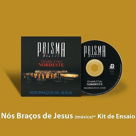 Nos Braços de Jesus - Kit de Ensaio Vocal