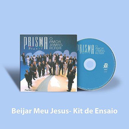 Beijar Meu Jesus - Kit de Ensaio vocal