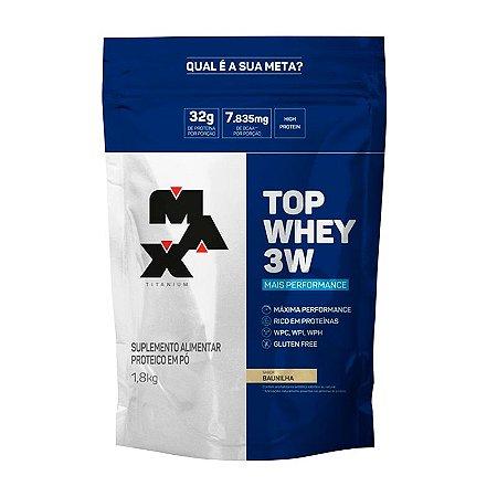 Top Whey 3W Mais Performance (1,8kg) - Max Titanium