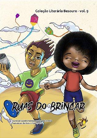 Coleção Literária Besouro - Vol. 9 - Ruas do Brincar