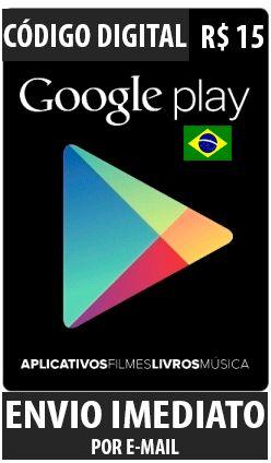 Cartão Google Play Brasil - R$ 15