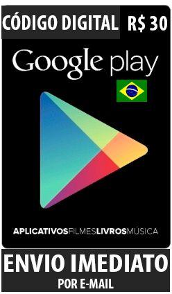 Cartão Google Play Brasil - R$ 30