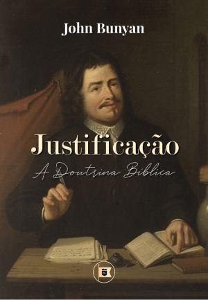 Justificaçao / John Bunyan