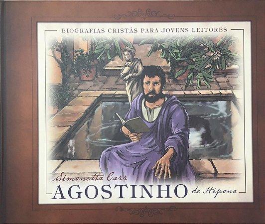 Agostinho de Hipona: Biografias Cristãs para Jovens Leitores