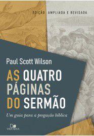 As Quatro páginas do sermão / Paul Wilson