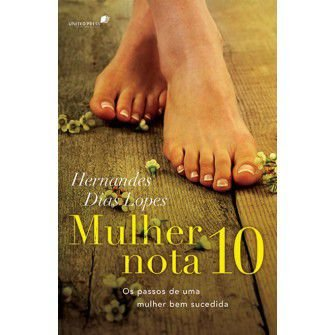 Mulher Nota 10 / Hernandes Lopes