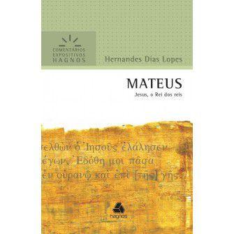 Mateus Comentarios Expositivos / Hernandes Lopes