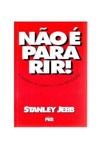 Não é para rir! / Stanley Jebb