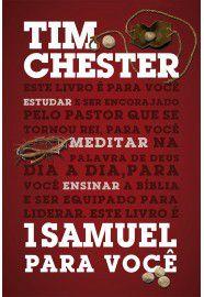1 Samuel para você / Tim Chester