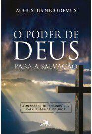 O Poder de Deus para a salvação / Augustus Nicodemus Lopes