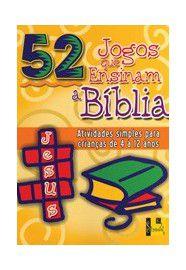 52 Jogos que ensinam a Bíblia / Nancy S. Williamson
