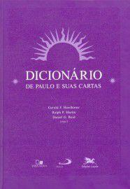 Dicionário de Paulo e suas cartas – Co-edição / Gerald F. Hawthorne, Ralph P. Martin e Daniel G. Reid