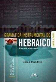Gramática instrumental do hebraico - 3ª Ed / Antônio Renato