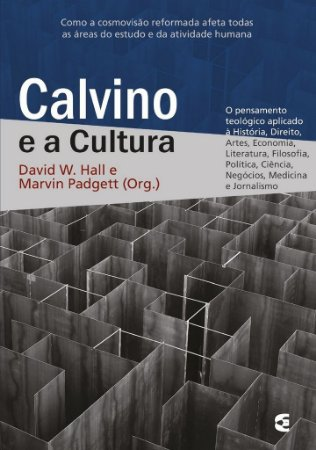 Calvino e a Cultura / David W. Hall & Marvin Padgett