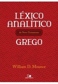 Léxico analítico do Novo Testamento grego / W D. Mounce
