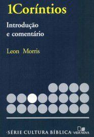 Série cultura bíblica: 1Coríntios / Leon Morris