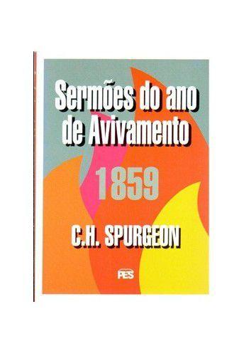 Sermões do Ano de Avivamento / C. H. Spurgeon