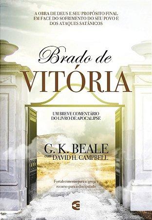 Brado de vitória / G. K. Beale & David H. Campbell